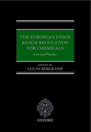 The European Union REACH Regulation for Chemicals