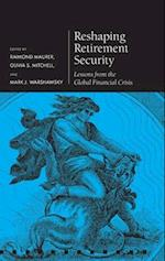 Reshaping Retirement Security (Pensions Research Council)