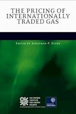 The Pricing of Internationally Traded Gas af Jonathan Stern
