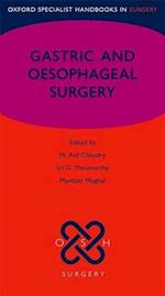 Gastric and Oesophageal Surgery (Oxford Specialist Handbooks in Surgery)