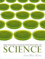 The Oxford Illustrated History of Science (Oxford Illustrated History)