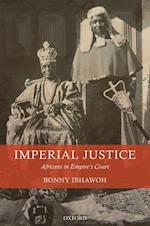Imperial Justice af Bonny Ibhawoh