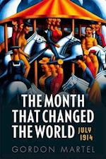 The Month That Changed the World af Gordon Martel