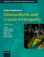 Oxford Textbook of Osteoarthritis and Crystal Arthropathy (Oxford Textbooks in Rheumatology)