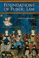 Foundations of Public Law af Martin Loughlin