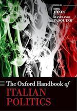 The Oxford Handbook of Italian Politics (Oxford Handbooks)