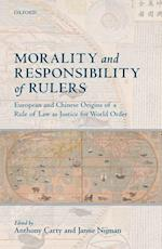 Morality and Responsibility of Rulers