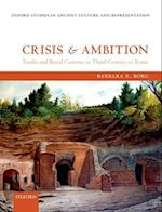 Crisis and Ambition (Oxford Studies in Ancient Culture & Representation)