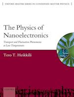 The Physics of Nanoelectronics (Oxford Master Series in Physics, nr. 21)