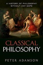 Classical Philosophy (A History of Philosophy)