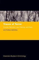 Traces of Terror (Clarendon Studies in Criminology)