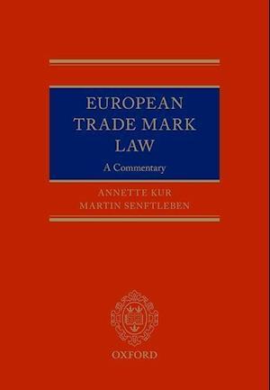 Bog, hardback European Trade Mark Law af Annette Kur