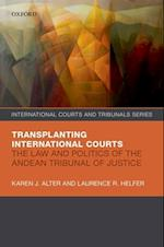 The Transplanting International Courts (International Courts and Tribunals Series)