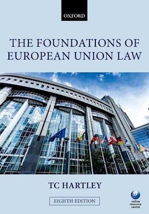 Bog, paperback The Foundations of European Union Law af Trevor Hartley