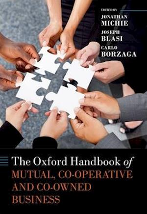 Bog, hardback The Oxford Handbook of Mutual, Co-Operative, and Co-Owned Business af Jonathan Michie