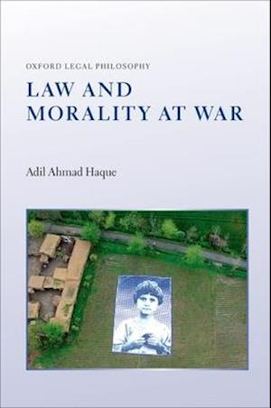 Bog, hardback Law and Morality at War af Adil Ahmad Haque