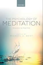 The Psychology of Meditation af Michael A. West