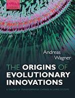 The Origins of Evolutionary Innovations