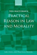 Practical Reason in Law and Morality (Law, State, And Practical Reason)