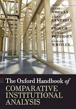The Oxford Handbook of Comparative Institutional Analysis af Ove Kaj Pedersen, John L Campbell, John Campbell
