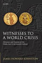 Witnesses to a World Crisis