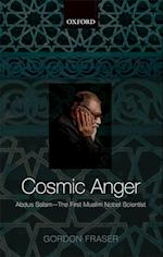 Cosmic Anger: Abdus Salam - The First Muslim Nobel Scientist af Gordon Fraser