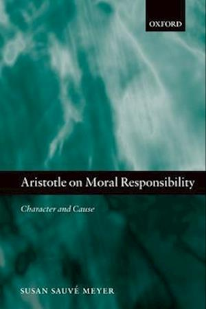 Aristotle on Moral Responsibility