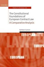 The Constitutional Foundations of European Contract Law (Oxford Studies in European Law)