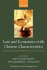 Law and Economics with Chinese Characteristics (Initiative for Policy Dialogue)
