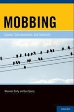 Mobbing: Causes, Consequences, and Solutions af Maureen Duffy
