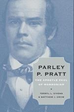 Parley P. Pratt: The Apostle Paul of Mormonism