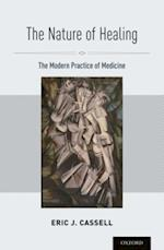Nature of Healing: The Modern Practice of Medicine