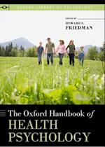 Oxford Handbook of Health Psychology (Oxford Library of Psychology)