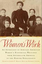 Womens Work: An Anthology of African-American Womens Historical Writings from Antebellum America to the Harlem Renaissance af Kathryn Lofton