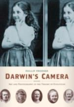 Darwins Camera: Art and Photography in the Theory of Evolution af Phillip Prodger