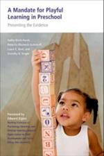 Mandate for Playful Learning in Preschool: Applying the Scientific Evidence af Roberta Michnick Golinkoff
