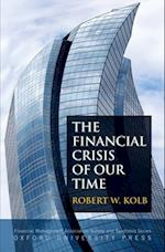 The Financial Crisis of Our Time (Financial Management Association Survey and Synthesis)