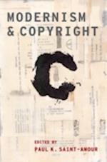 Modernism and Copyright (Modernist Literature & Culture)