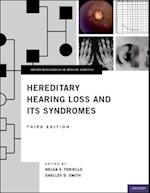 Hereditary Hearing Loss and Its Syndromes (Oxford Monographs on Medical Genetics)