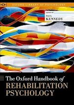 The Oxford Handbook of Rehabilitation Psychology (Oxford Library of Psychology)