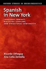 Spanish in New York (Oxford Studies in Sociolinguistics)