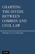 Charting the Divide Between Common and Civil Law