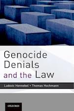 Genocide Denials and the Law