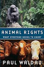 Animal Rights (What Everyone Needs to Know)