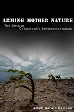 Arming Mother Nature