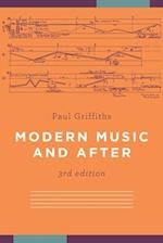 Modern Music and After af Paul Griffiths