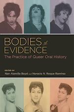 Bodies of Evidence af Horacio N Roque RamIrez, Nan Alamilla Boyd