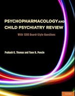 Psychopharmacology and Child Psychiatry Review
