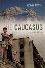 Caucasus: An Introduction