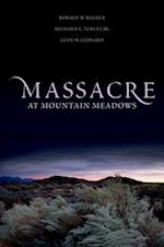 Massacre at Mountain Meadows